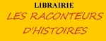 LES RACONTEURS D'HISTOIRES, librairie partenaire du Salon du livre de Royat Chamalières.