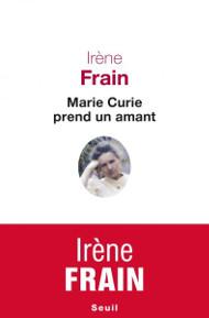 irène_frain_salon_livre_royat_chamalières_marie_curie_prend_un_amant_couverture