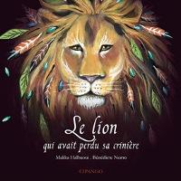 bénédicte_nemo_salon_livre_royat_chamalières_le_lion_qui_avait_perdu_sa_crinière_couverture