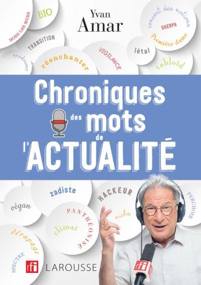 Yvan AMAR - Chroniques des mots de l'actualité présenté au Salon du Livre de Royat-Chamalières 2020