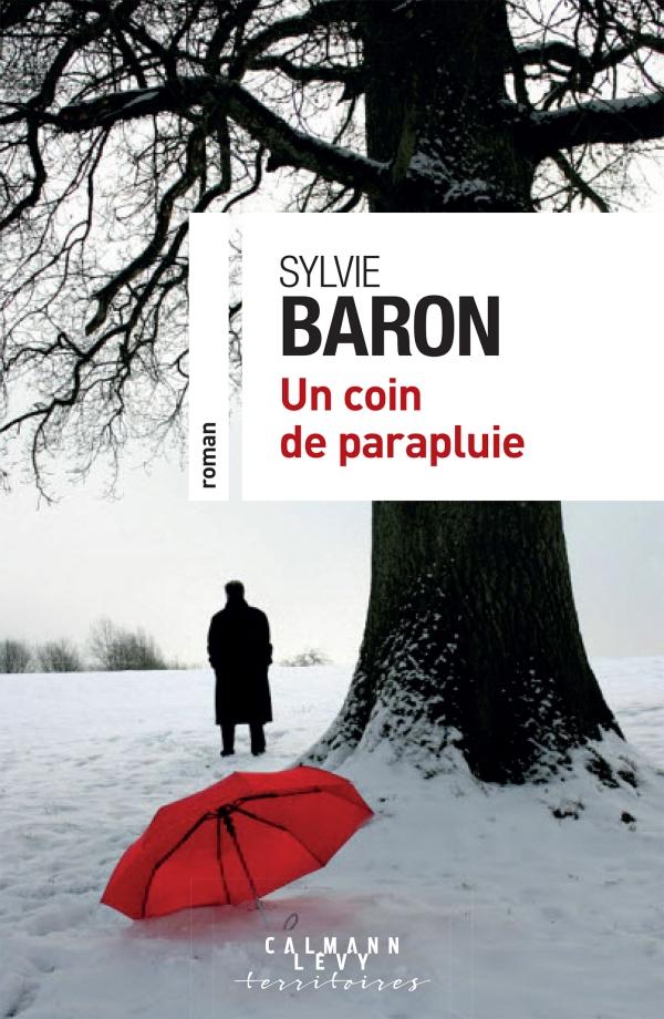 Sylvie BARON - Un coin de parapluie présenté au Salon du Livre de Royat-Chamalières 2020