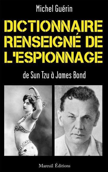 Michel GUÉRIN - Dictionnaire renseigné de l'espionnage de Sun Tzu à James Bond présenté au Salon du Livre de Royat-Chamalières 2020